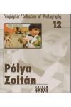 Fényképtár 12. - Pólya Zoltán