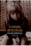 Gyermekbetegségek enciklopédiája A-Z-ig