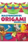 Hagyományos origami modellek (Családi füzetek)