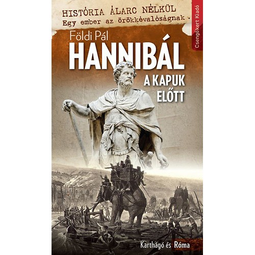 Hannibál a kapuk előtt – Karthágó és Róma
