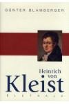 Heinrich von Kleist - Életrajz