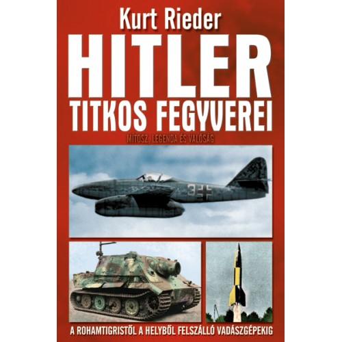 Hitler titkos fegyverei