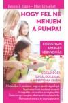 Hogy fel ne menjen a pumpa!, Csengőkert kiadó, Egészség, életmód, orvosi könyvek