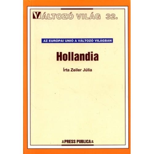 Hollandia (Változó világ 32.)