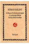 A Magyar Királyság pénzügyei és gazdaságpolitikája Károly Róbert korában (bőrkötésben)