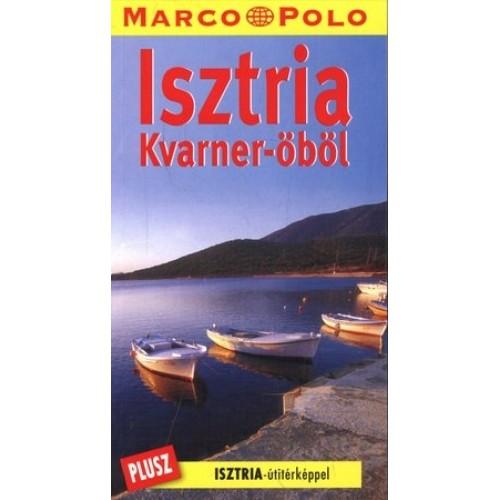 Isztria, Kvarner-öböl (Marco Polo)