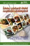 Ízletes szívbarát ételek receptkönyve cukorbetegeknek