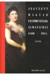 Jegyzett magyar festőművészek almanachja 1800-1914