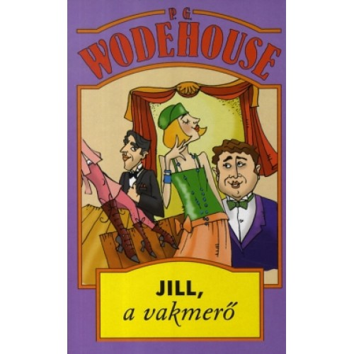 Jill, a vakmerő