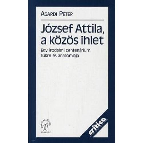 József Attila, a közös ihlet
