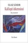 Kalliopé útkeresései - Mai prózánkról