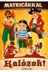 Kalózok! Kifestő matricákkal, TKK kiadó, Gyermek- és ifjúsági könyvek