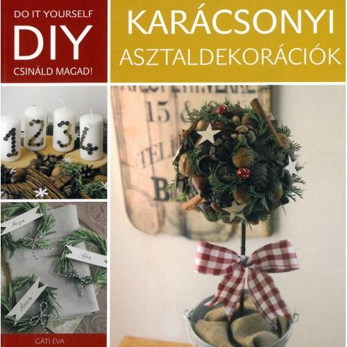 Karácsonyi asztaldekorációk (DIY)
