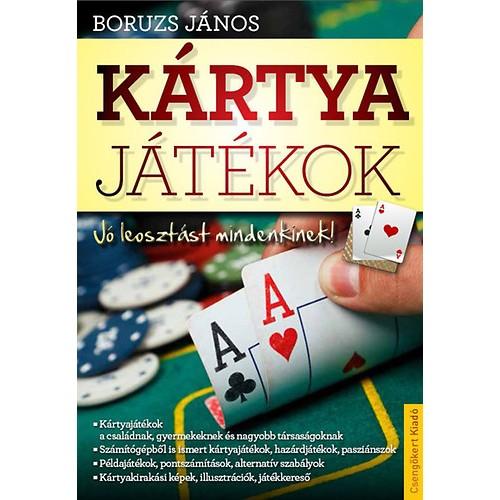 Kártyajátékok – Jó leosztást mindenkinek!, Csengőkert kiadó, Hobbi, szabadidő, sport