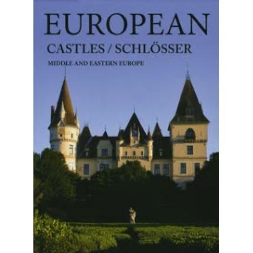 European Castles / Schlösser Middle and Eastern Europe