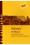 Új érettségi - Német nyelv (Felkészítő könyv közép- és emelt szi