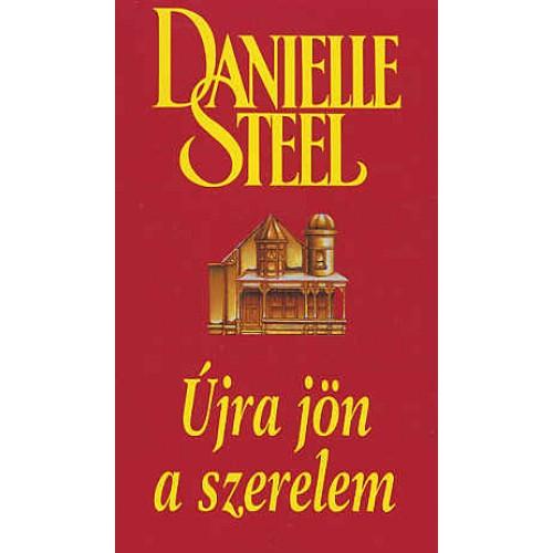 Újra jön a szerelem (Danielle Steel)