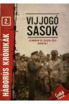 Vijjogó sasok (Háborús krónikák 2.)
