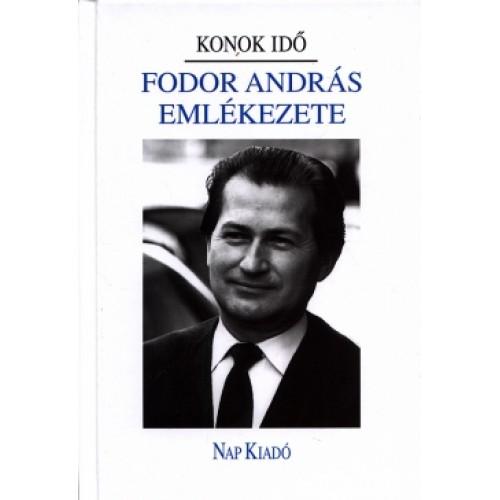 Fodor András emlékezete - Konok idő