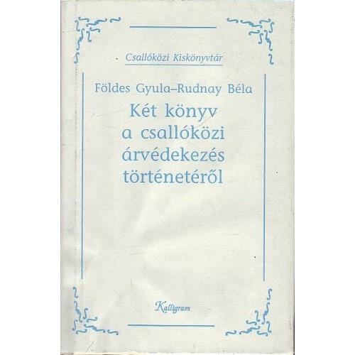 Két könyv a csallóközi árvédekezés történetéből (Csallóközi kiskönyvtár)
