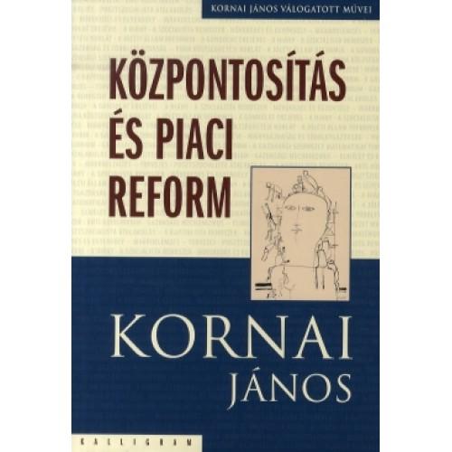 Központosítás és piaci reform