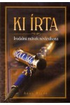 Ki írta - Irodalmi művek névlexikona, Anno kiadó, Lexikonok, enciklopédiák