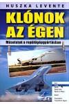 Klónok az égen (Másolatok a repülőgépgyártásban)