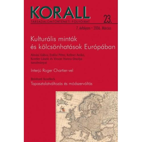 Korall Társadalomtörténeti Folyóirat 2006/23