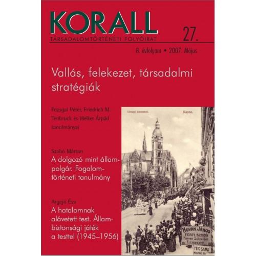 Korall Társadalomtörténeti Folyóirat 2007/27.