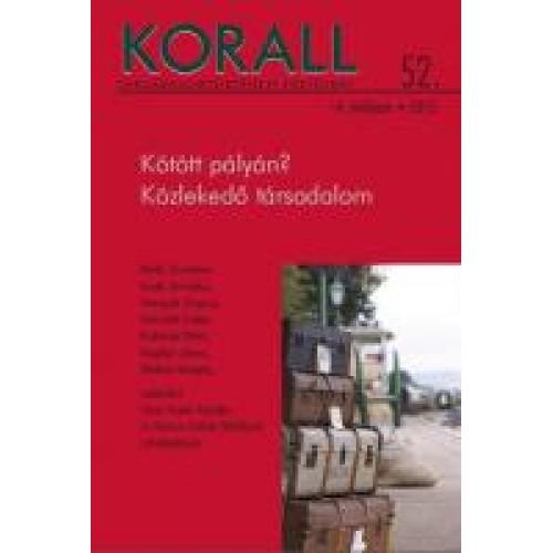 Korall Társadalomtörténeti Folyóirat 2013/52