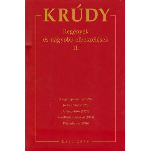 Krúdy Gyula összegyűjtött művei 19. (Regények és nagyobb elbeszélések 11.)