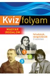 Kvízfolyam. Magyar irodalom