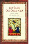 Levélbe öltözik a fa (XIV-XV. századi cseh szerelmes versek)