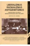 Liberalizmus, radikalizmus, antiszemitizmus, Helikon kiadó, Történelem