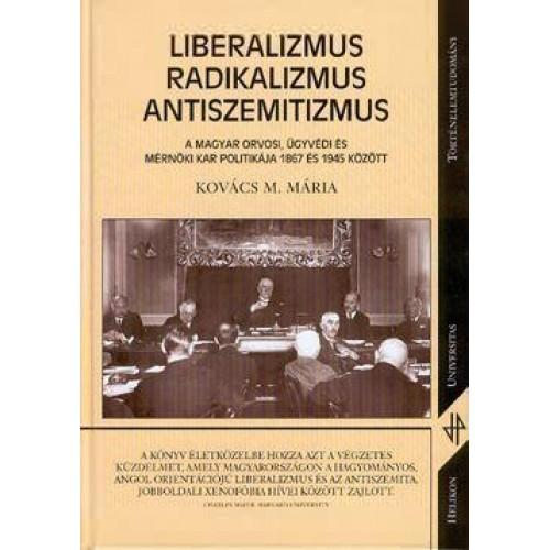 Liberalizmus, radikalizmus, antiszemitizmus
