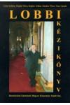 Lobbi kézikönyv *
