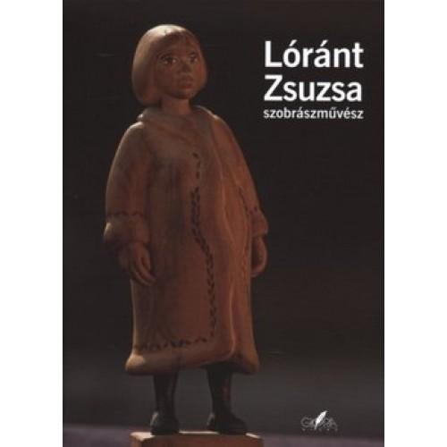 Lóránt Zsuzsa szobrászművész