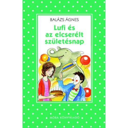 Lufi és az elcserélt születésnap (Pöttyös könyvek sorozat)