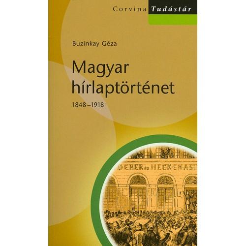 Magyar hírlaptörténet 1848-1918