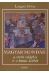 Magyar mondák a török világból és a kuruc korból *