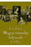 Magyar történelmi helynevek A-tól Z-ig