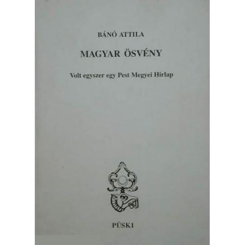 Magyar ösvény - Volt egyszer egy Pest Megyei Hírlap, Püski kiadó, Politika, politológia