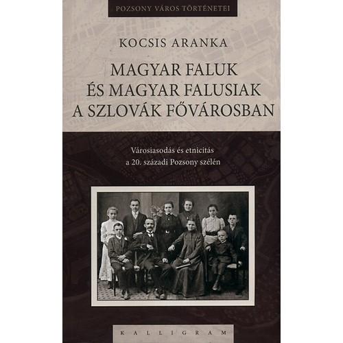Magyar faluk és magyar falusiak a szlovák fővárosban