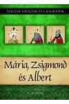 Magyar királyok és uralkodók 11. Mária, Zsigmond és Albert