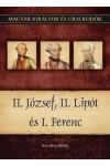 Magyar királyok és uralkodók 25. II. József, II. Lipót és I. Fer, Duna International kiadó, Életrajz