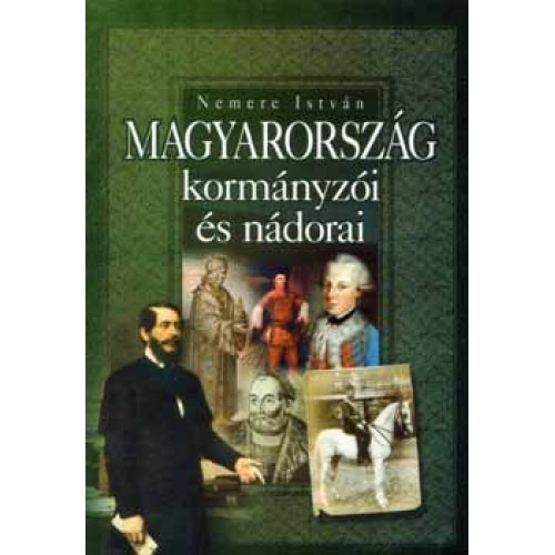 Magyarország kormányzói és nádorai