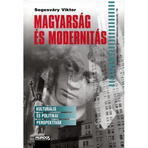 Magyarság és modernitás (Kulturális és politikai perspektívák)