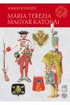 Mária Terézia magyar katonái