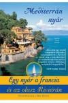 Mediterrán nyár - Egy nyár a francia és az olasz Riviérán