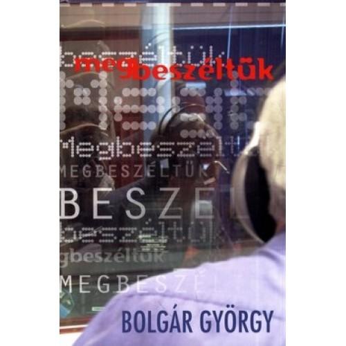 Megbeszéltük – Bolgár György és a hallgatók műsora